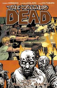 The Walking Dead Vol 20: All Out War Part One