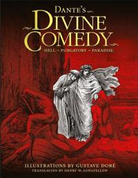 Dante's Divine Comedy: Hell, Purgatory, Paradise (ill Gustave Doré)