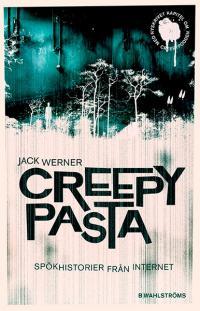 Creepypasta - Spökhistorier från internet