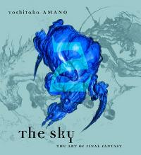The Sky: The Art of Final Fantasy Book 2