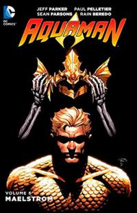 Aquaman Vol 6: Maelstrom