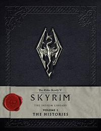Elder Scrolls V Skyrim: The Skyrim Library Vol 1; The Histories