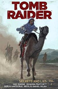 Tomb Raider Vol 2: Secrets and Lies