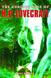The Curious Case of HP Lovecraft