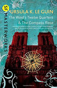 The Wind's Twelve Quarters & The Compass Rose