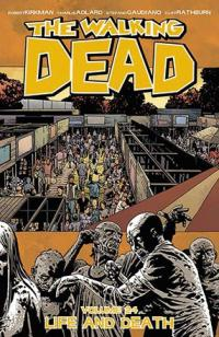 The Walking Dead Vol 24: Life and Death