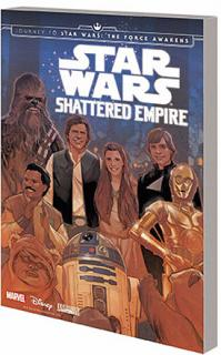 Star Wars: Journey to Star Wars The Force Awakens Shattered Empire