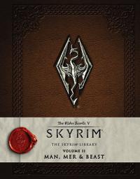 Elder Scrolls V Skyrim: The Skyrim Library Vol 2: Man & Beast