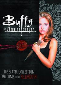 The Slayer Collection Vol 1: Welcome to the Hellmouth