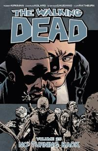 The Walking Dead Vol 25: No Turning Back