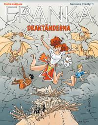 Franka - Draktänderna