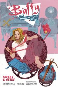 Buffy: The High School Years: Freaks & Geeks