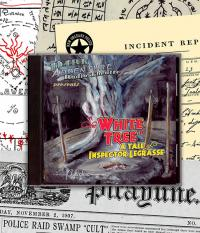 The White Tree: A tale of Inspector Legrasse - audio drama CD