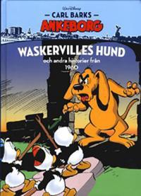Carl Barks Ankeborg - bok 11: Waskervilles hund