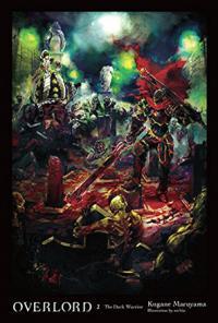 Overlord Light Novel Vol 2: The Dark Warrior