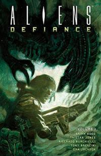 Aliens Defiance Vol 1
