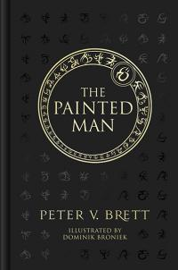 The Painted Man (10th Anniversary Edition)