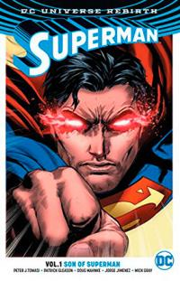 Superman Rebirth Vol 1: Son of Superman