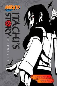 Naruto: Itachi's Story Novel 2: Midnight