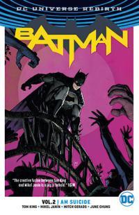 Batman Rebirth Vol 2: I am Suicide