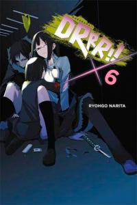 Durarara Light Novel Vol 6