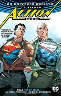 Superman Action Comics Rebirth Vol 3: Men of Steel