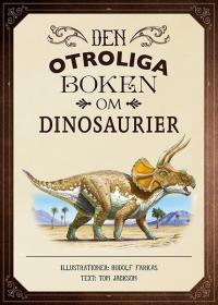 Den otroliga boken om dinosaurier