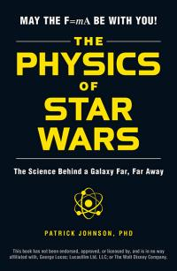 The Physics of Star Wars