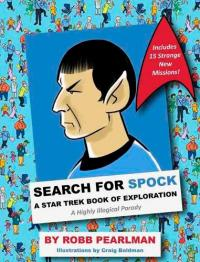Search for Spock: A Star Trek Book of Exploration