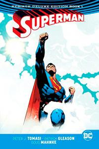 Superman Rebirth Deluxe Collection Book 1