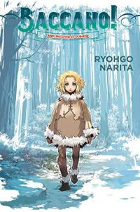 Baccano Light Novel 5: 2001 The Children of Bottle