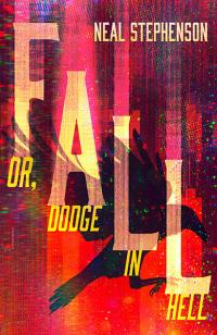 Fall; or, Dodge in Hell