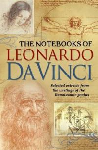 The Notebooks of Leonardo da Vinci