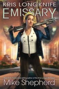 Kris Longknife: Emissary