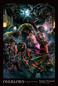 Overlord Light Novel Vol 6: The Men of the Kingdom Part II