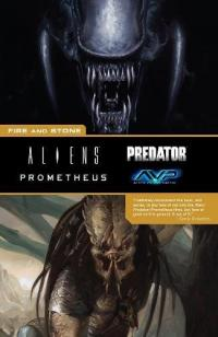 Aliens Predator Prometheus: Fire And Stone
