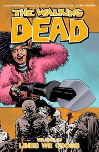 The Walking Dead Vol 29: Lines We Cross