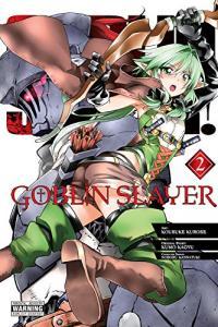 Goblin Slayer Vol 2