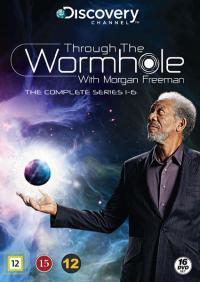 Through the Wormhole With Morgan Freeman, Series 1-6