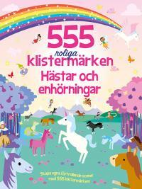 555 roliga klistermärken - Hästar och enhörningar