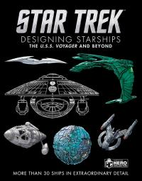 Designing Starships Volume 2: Voyager and Beyond
