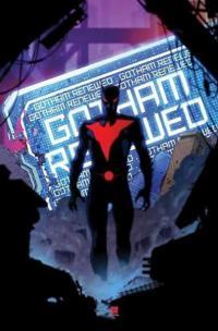 Batman Beyond Rebirth Vol 3: The Long Payback