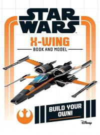 Build Your Own: X-Wing