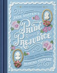 Pride and Prejudice: A Book-to-Table Classic