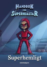Handbok för Superhjältar - Superhemligt - Dagbok med kodlås