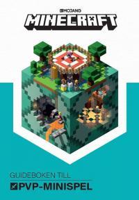 Minecraft: Guideboken till PvP Minispel