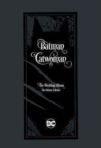 Batman/Catwoman The Wedding Album The Deluxe Edition