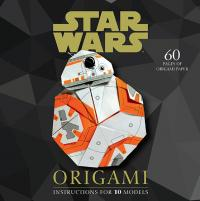 Star Wars Origami: Instructions for 10 Models