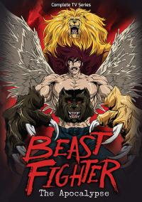 Beast Fighter The Apocalypse Complete TV Series