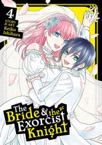 The Bride & the Exorcist Knight Vol 4